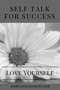 Affirmations and the Self Talk for Success