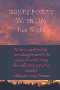 Ways to stay positive when life has you down