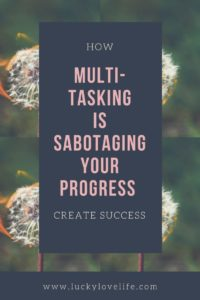 How Multi-tasking is Sabotaging Progress