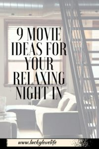 9 Movie Ideas for Night In