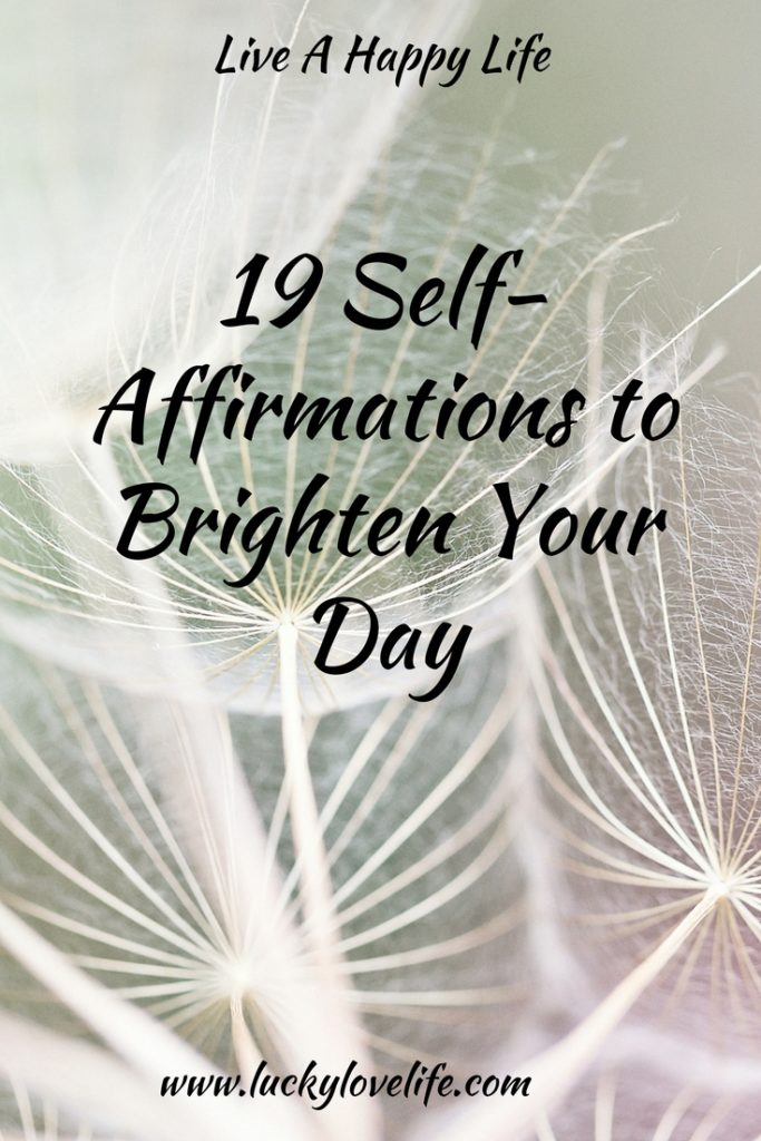 19 Self Affirmations to Brighten Your day